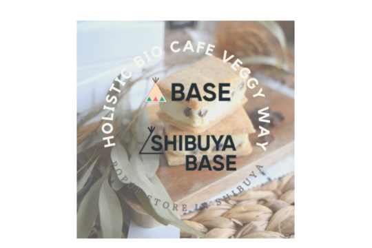 Veggy Way POP UP in SHIBUYA BASE/YUKAO